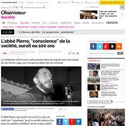 """L'abbé Pierre, """"conscience"""" de la société, aurait eu 100 ans"""