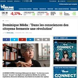 """Dominique Méda : """"Dans les consciences des citoyens fermente une révolution"""""""