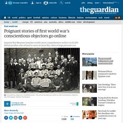 Poignant stories of first world war's conscientious objectors go online