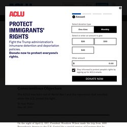 The ACLU: Conscientious Objectors