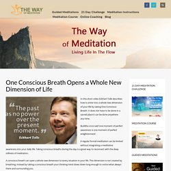 One Conscious Breath Opens a Whole New Dimension of Life