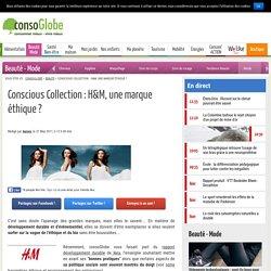 Conscious Collection : H&M, une marque éthique ?