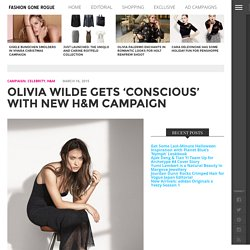 H&M Conscious Exclusive Spring 2015 with Olivia Wilde