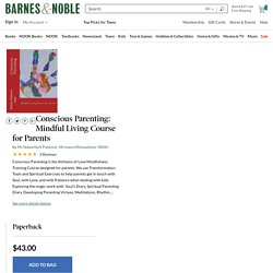 Conscious Parenting: Mindful Living Course for Parents by Ms Nataa Nuit Pantovic, Paperback
