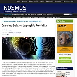Conscious Evolution: Leaping Into Possibility