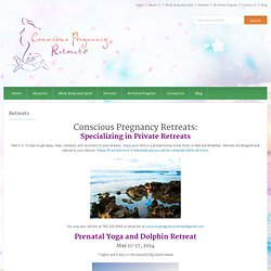 Conscious Pregnancy Retreats » Retreats