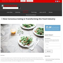 How Conscious Eating is Transforming the Food Industry