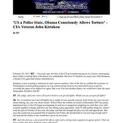 'US a Police State, Obama Consciously Allows Torture' – CIA Veteran John Kiriakou