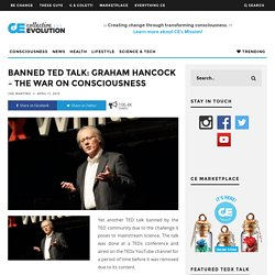 Banned TED Talk: Graham Hancock – The War on Consciousness