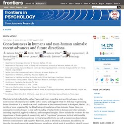 Consciousness in humans and non-human animals: Recent advances and future directions. | Frontiers in Consciousness Research