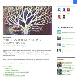 200+ Consciousness Raising Documentaries