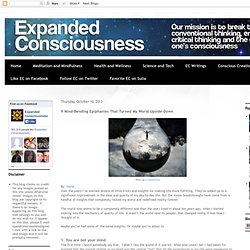 Expanded Consciousness: 9 Mind-Bending Epiphanies That Turned My World Upside-Down
