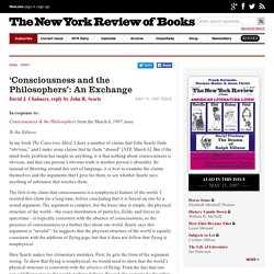 'Consciousness and the Philosophers': An Exchange