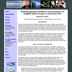 Raising Japanese Students' Consciousness of English Article Usage: A Practical View