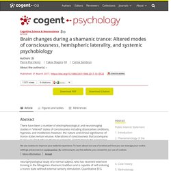Brain changes during a shamanic trance: Altered modes of consciousness, hemispheric laterality, and systemic psychobiology