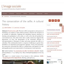 The consecration of the selfie. A cultural history