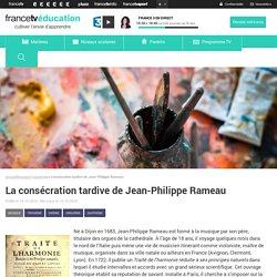 La consécration tardive de Jean-Philippe Rameau