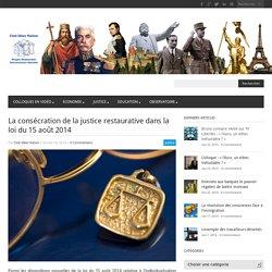 La consécration de la justice restaurative dans la loi du 15 août 2014 - Club Idées Nation