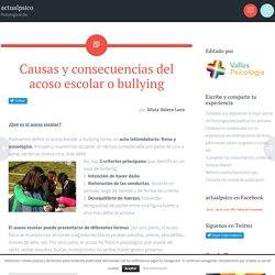 Causas y consecuencias del acoso escolar o bullying - actualpsico