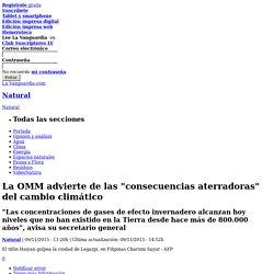 """La OMM advierte de las """"consecuencias aterradoras"""" del cambio climático"""