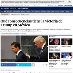 ¿Qué consecuencias tiene para México la victoria de Trump?