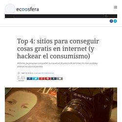 Top 4: sitios para conseguir cosas gratis en internet (y hackear el consumismo)