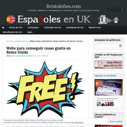 Webs para conseguir cosas gratis en Reino Unido – Bristoleños.com