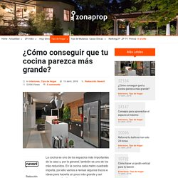 ¿Cómo conseguir que tu cocina parezca más grande? - Noticias - Zonaprop