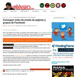 Conseguir miles de emails de páginas y grupos de Facebook