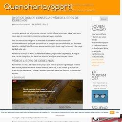 10 sitios donde conseguir vídeos libres de derechos - quenohariayoporti