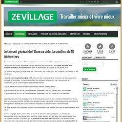 Le Conseil général de l'Orne va aider la création de 10 télécentres