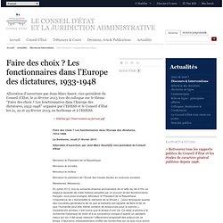 Faire des choix ? Les fonctionnaires dans l'Europe des dictatures, 1933-1948