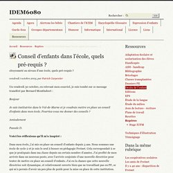 Conseil d'enfants dans l'école, quels pré-requis (...) - IDEM6080
