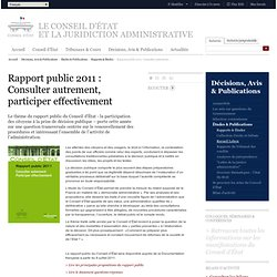 Rapport public 2011 : Consulter autrement, participer effectivement