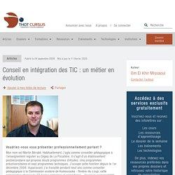Conseil en intégration des TIC : un métier en évolution - Thot Cursus