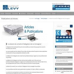 Le devoir de conseil et l'obligation de se renseigner par Avocat Eric Levy Avocat au barreau de Paris
