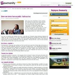 Gérer son stress face au public : halte au trac sur Newmanity