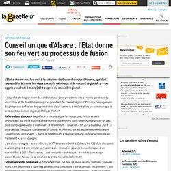 Conseil unique d'Alsace : l'Etat donne son feu vert au processus de fusion