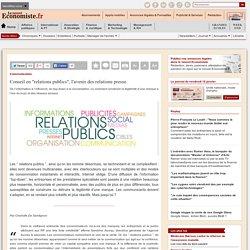 Conseil en '' relations publics '', l'avenir des relations presse