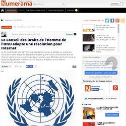 Le Conseil des Droits de l'Homme de l'ONU adopte une résolution pour Internet