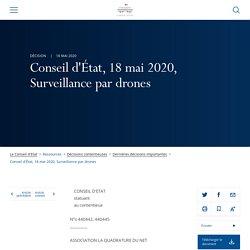 Conseil d'État, 18 mai 2020, Surveillance par drones