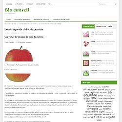 Bio conseil » Le vinaigre de cidre de pomme