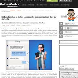 Baidu met en place un chatbot pour conseiller les médecins chinois dans leur diagnostic