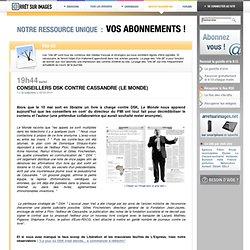 Conseillers DSK contre Cassandre (Le Monde)