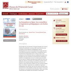 La formation en ligne. Les conseillers et ingénieurs pédagogiques. 20 études de cas