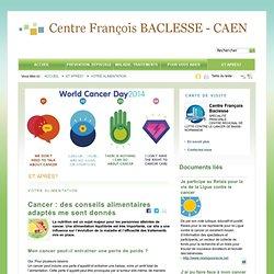 Cancer : des conseils alimentaires adaptés me sont donnés avec docvadis.