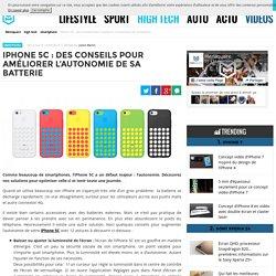 iPhone 5C : des conseils pour améliorer l'autonomie de sa batterie