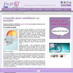 Conseils pour améliorer sa fertilité