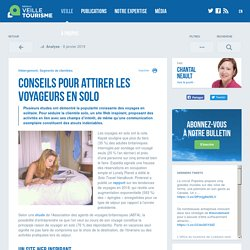 Nouveau segment de clientèle: voyageurs en solo - Conseils pour les hôteliers