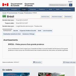 Conseils aux voyageurs pour Brésil